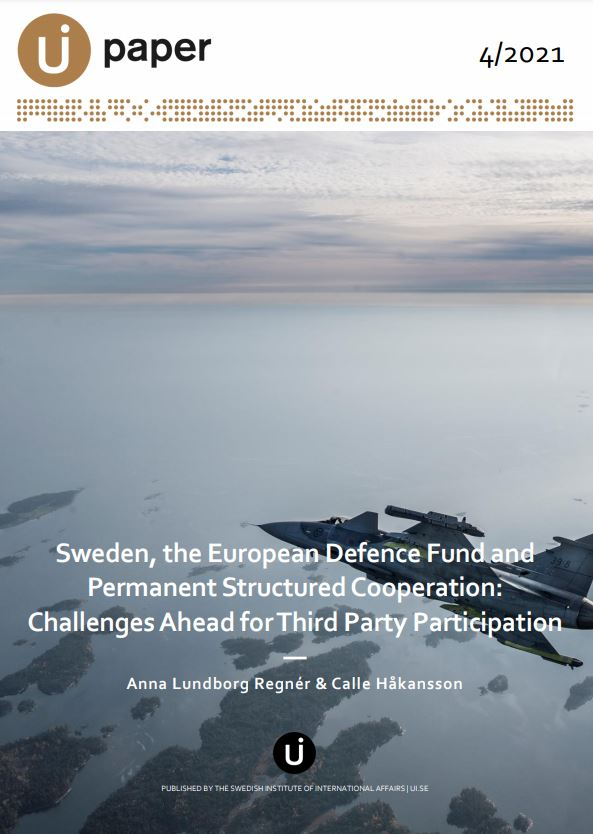 Sweden, the European Defence Fund and Permanent Structured Cooperation: Challenges Ahead for Third Party Participation