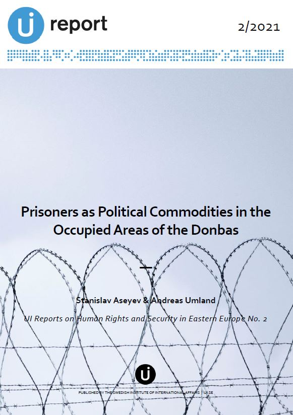 Prisoners as Political Commodities in the Occupied Areas of the Donbas
