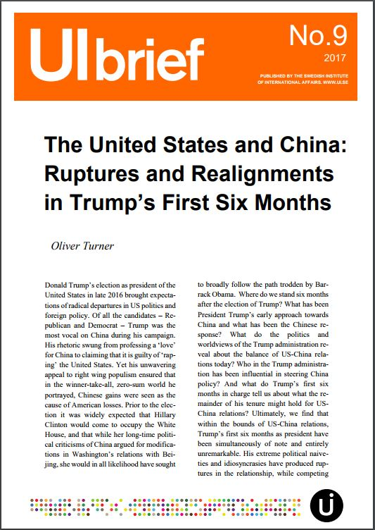 The United States and China: Ruptures and Realignments in Trump's First Six Months