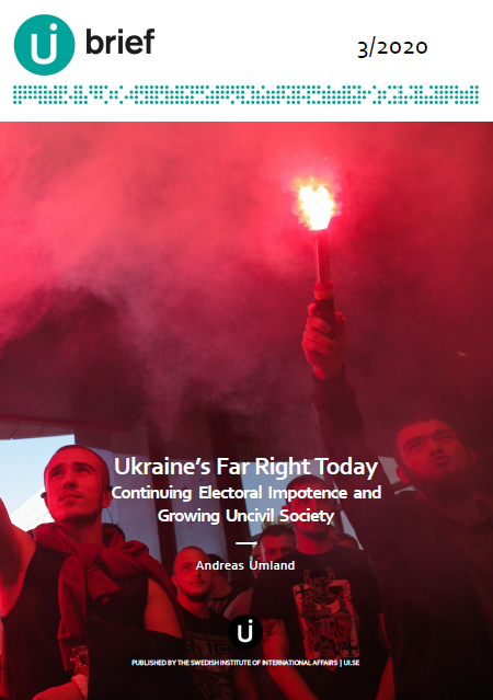 Ukraine's Far Right Today - Continuing Electoral Impotence and  Growing Uncivil Society