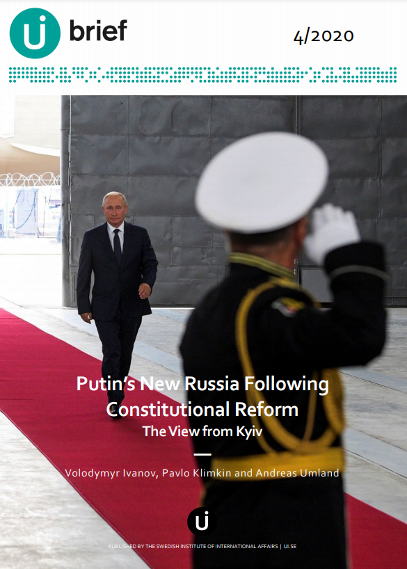Putin's New Russia Following Constitutional Reform - The View from Kyiv