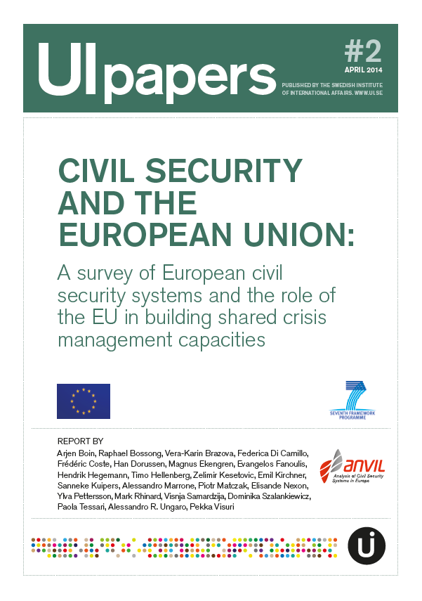 Civil Security and the European Union: A survey of European civil security systems and the role of the EU in building shared crisis management capacities