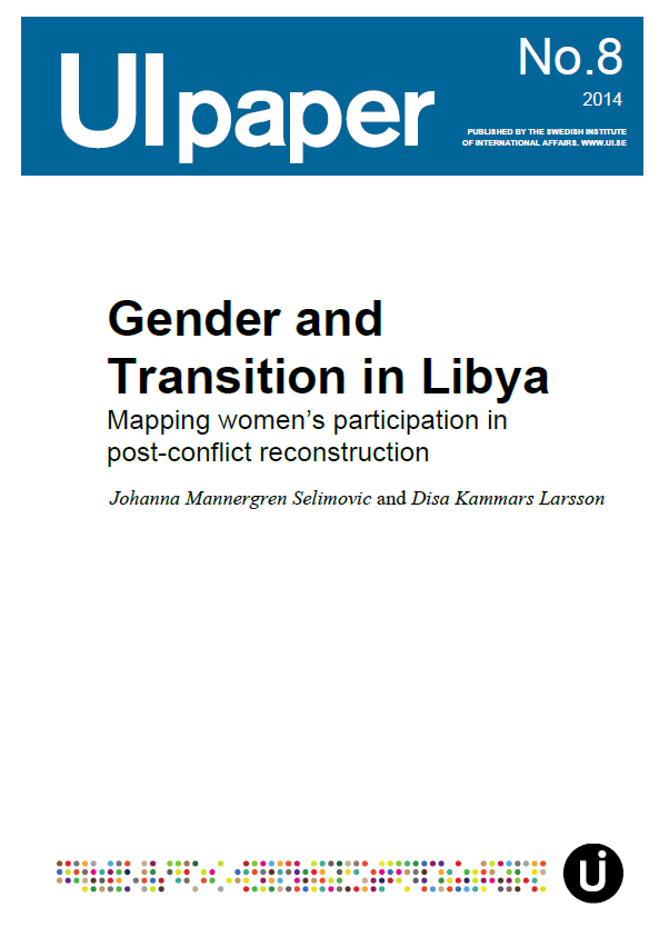Gender and Transition in Libya - Mapping women's participation in post-conflict reconstruction