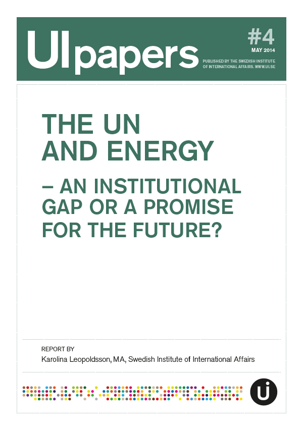 The UN and Energy - An Institutional Gap or a Promise for the Future?