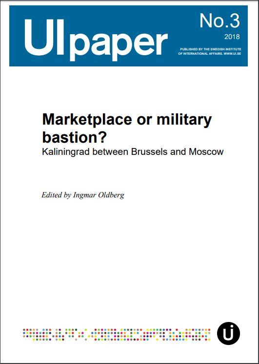 Marketplace or military bastion? Kaliningrad between Brussels and Moscow