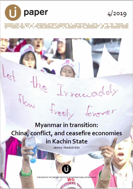 Myanmar in transition: China, conflict, and ceasefire economies in Kachin State