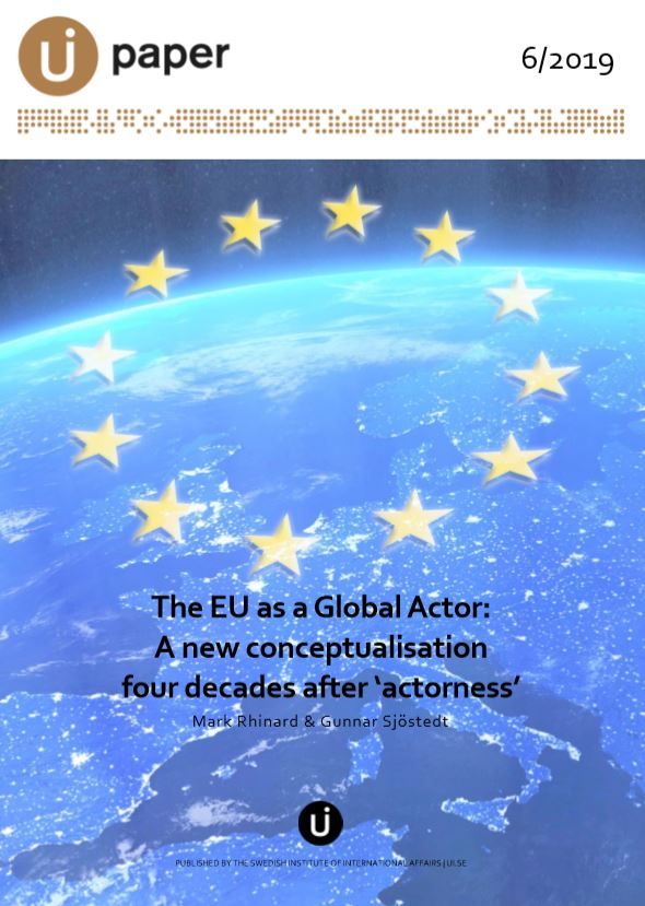 The EU as a Global Actor: A new conceptualisation four decades after 'actorness'