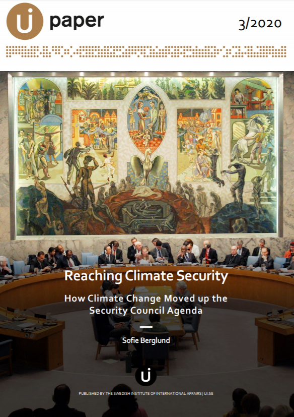 Reaching Climate Security - How Climate Change Moved up the Security Council Agenda