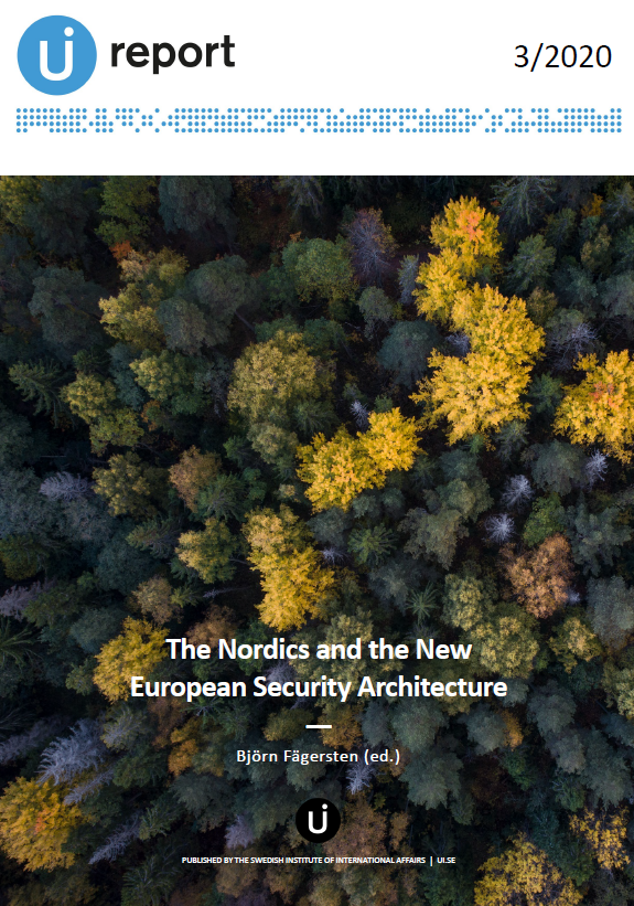 The Nordics and the New European Security Architecture